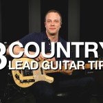 3 Country Lead Guitar Tips – Free Guitar Lesson