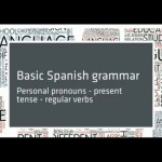 Conversational Spanish 6: Personal pronouns; present tense and regular verbs