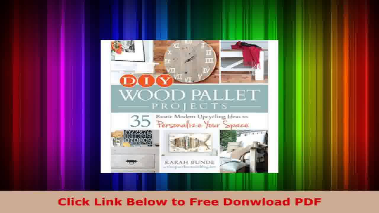 Diy Wood Pallet Projects 35 Rustic Modern Upcycling Ideas