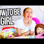 How To Be A Girl | MyLifeAsEva