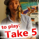 """How to play """"Take Five"""" on saxophone Alto and Tenor – saxophone lesson with fingercharts"""