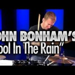 "John Bonham's ""Fool In The Rain"" – Drum Lessons"