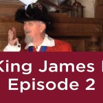 King James I – Episode 2: On Becoming King