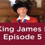 King James I – Episode 5: On Jamestown