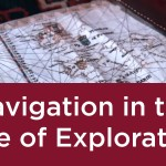 Navigation in the Age of Exploration