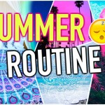 Night Routine: Summer 2015!
