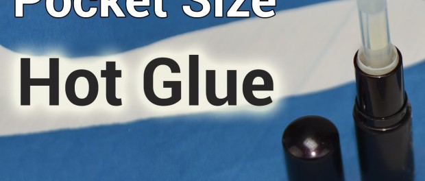 Pocket-Size Hot Glue | Take it With You Anywhere