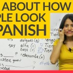 Tell me how you look in Spanish