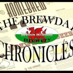 The BrewDay Chronicles Episode 5 The WelshTrooper