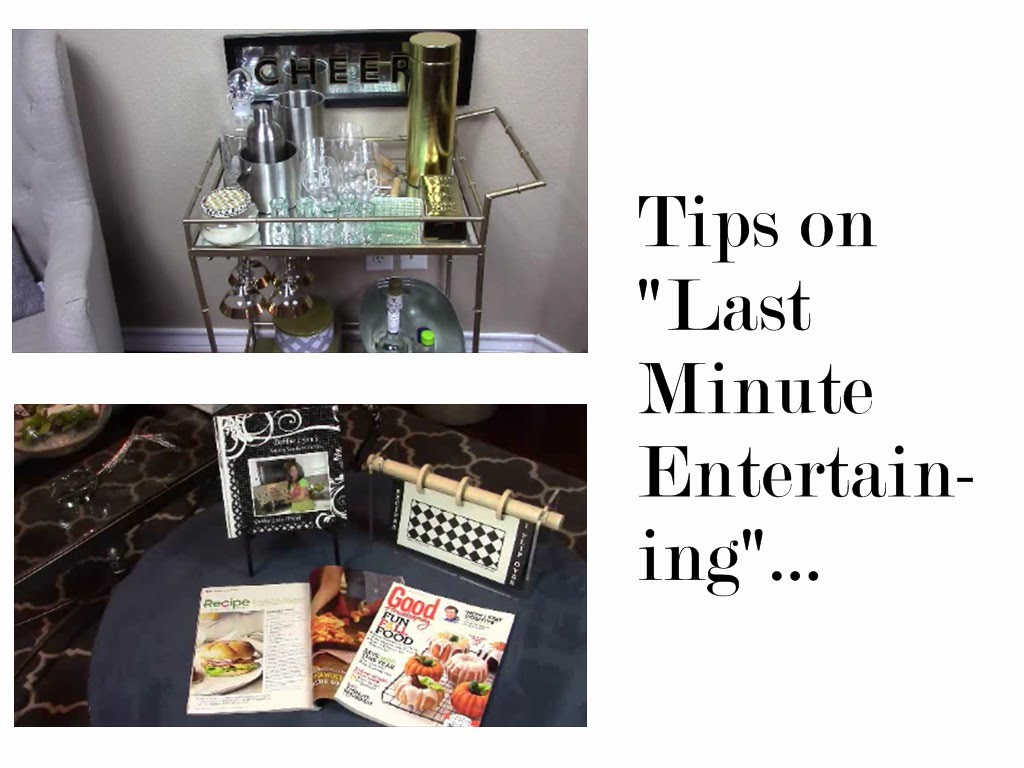 "Tips on ""Last Minute Entertaining"""