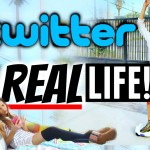 TWITTER IN REAL LIFE!