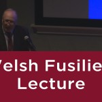 Welsh Fusiliers Lecture