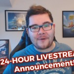 ANNOUNCEMENT! – 24 Hour Livestream on Saturday! [50K Subscribers Livestream Special]