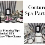 Couture Spa Party:  Party Planning Tips & Ideas