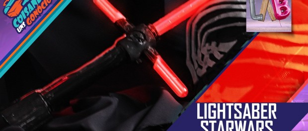 DIY – Light Saber – Star Wars –  Kylo Ren- CUG – S02E04