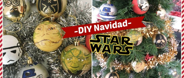 DIY Navidad Star wars – Christmas DIY Star Wars