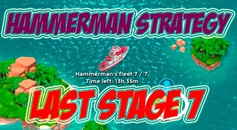 HAMMERMAN STAGE 7 COMPLETE | Boom Beach | DEFENSE STRATEGY EXPLAINED!