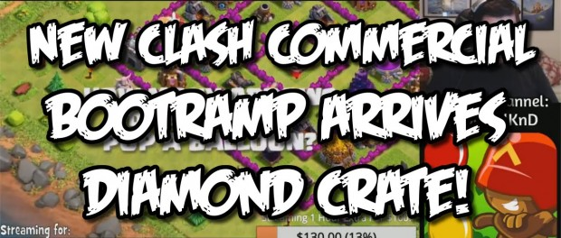 New Clash of Clans Commercial / Bootramp / Crate of Diamonds! – 24-Hour Stream Highlight!