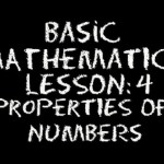 Basic Math: Lesson 4 – Properties of Numbers