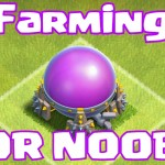 Clash of clans FARMING FOR NOOBS