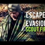 Escape and Evasion: Scout Fire