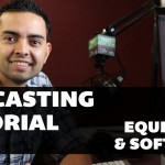 Podcasting Tutorial – Video 1: Equipment and Software