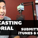 #Podcasting #Tutorial – Video 6: Submitting Your Feed to iTunes and Other Directories