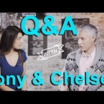 Q&A: Chelsea & Tony Answer Your Questions