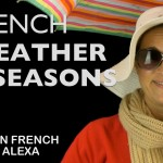 The French #Weather & Seasons (#French Essentials Lesson 6)
