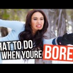 WHAT TO DO WHEN YOU'RE BORED! Winter Edition | Mylifeaseva