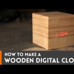 Wooden digital #clock // How-To #project