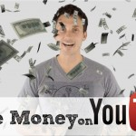 4 Strategies To Make Money On YouTube