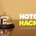 Coolest Hotel Room Secrets – Tricks For A Smart #Traveller