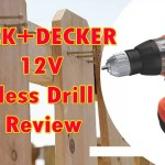 Black & Decker 12V Cordless Drill Review