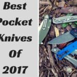 Best Pocket Knives Of 2017