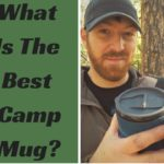 What Is The Best Camp Mug?